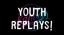 Youth Replays!